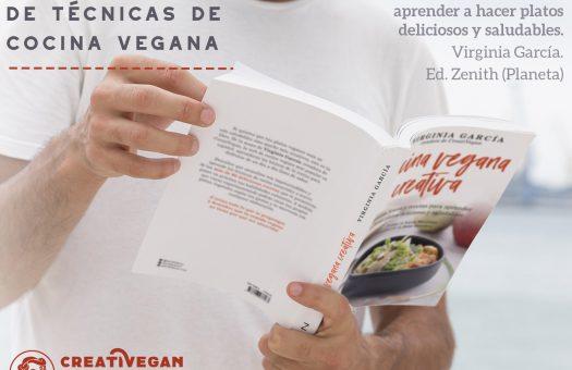 Libro Cocina Vegana Creativa - Virginia García. Ed. Zenith